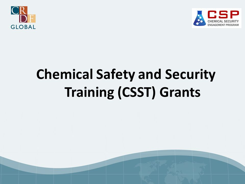 Chemical Safety and Security Training (CSST) Grants