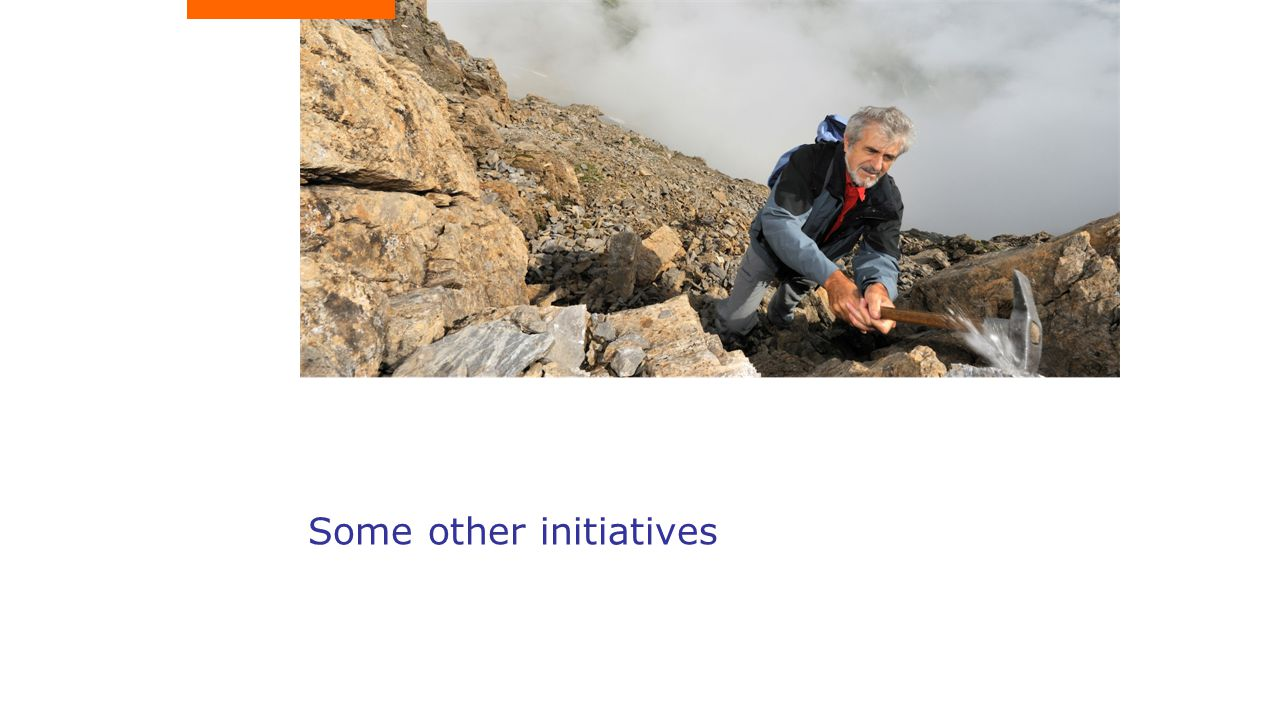 Some other initiatives