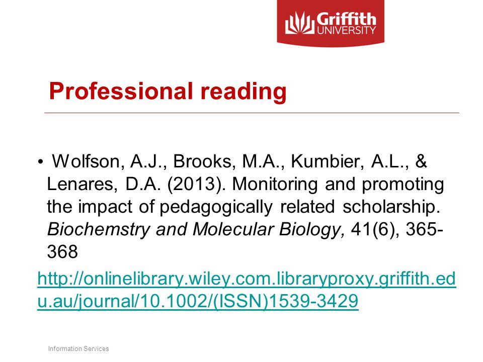 Professional reading Wolfson, A.J., Brooks, M.A., Kumbier, A.L., & Lenares, D.A.