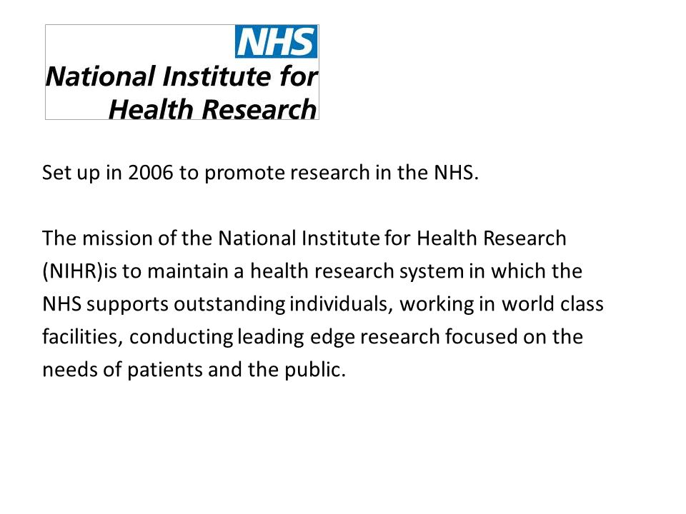 Set up in 2006 to promote research in the NHS.