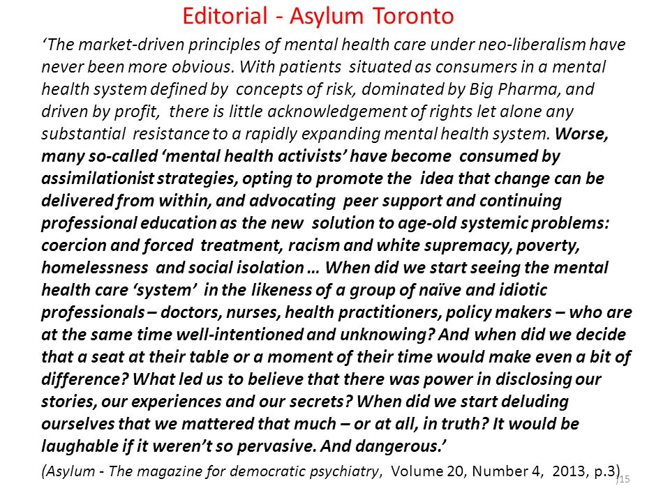Editorial - Asylum Toronto 'The market-driven principles of mental health care under neo-liberalism have never been more obvious.