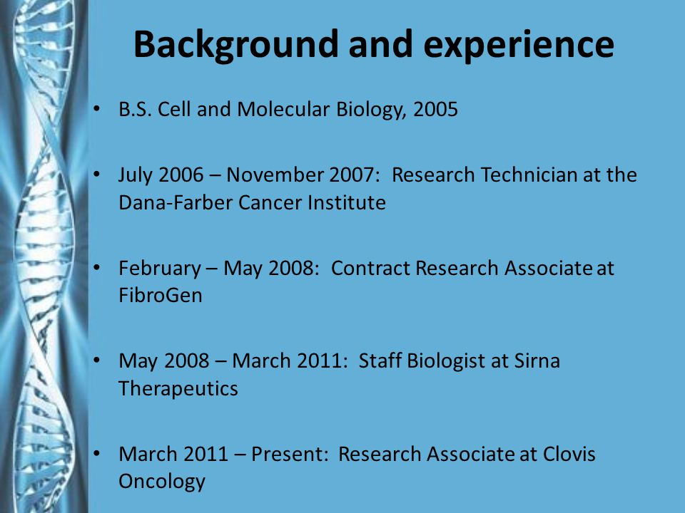 Background and experience B.S.