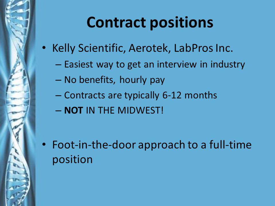 Contract positions Kelly Scientific, Aerotek, LabPros Inc.