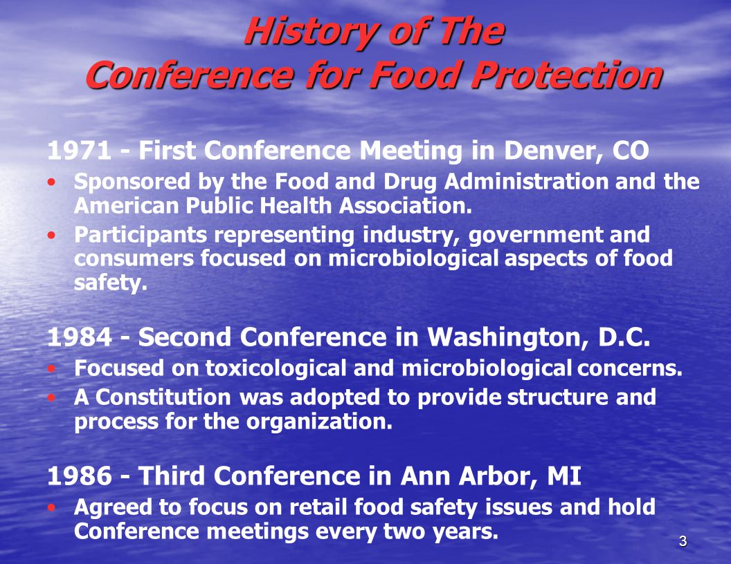 3 1971 - First Conference Meeting in Denver, CO Sponsored by the Food and Drug Administration and the American Public Health Association.