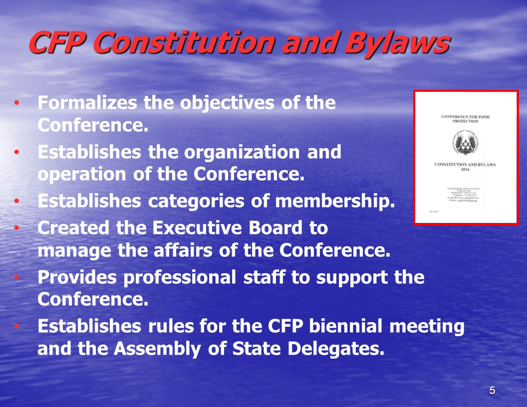 CFP Constitution and Bylaws Formalizes the objectives of the Conference.