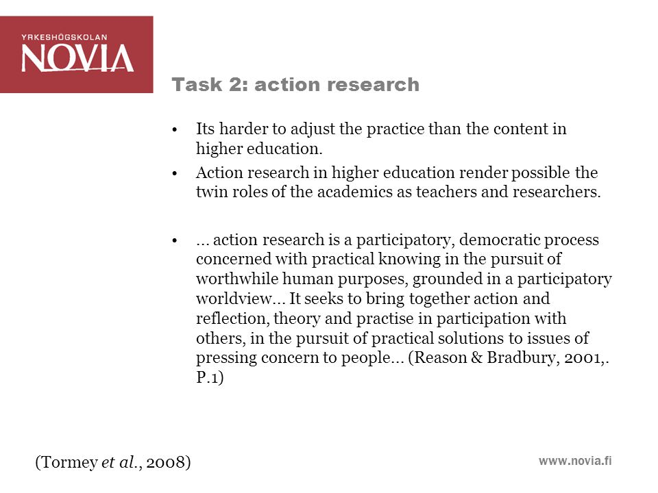 www.novia.fi Its harder to adjust the practice than the content in higher education.