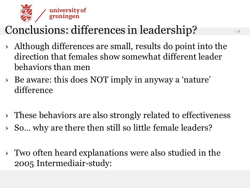 Conclusions: differences in leadership.