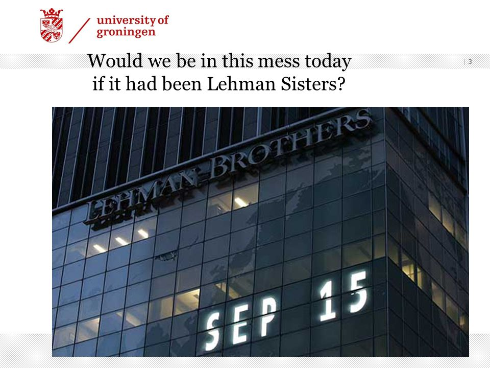 | 3 Would we be in this mess today if it had been Lehman Sisters?