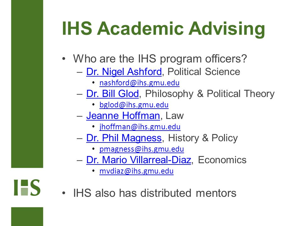 IHS Academic Advising Who are the IHS program officers.