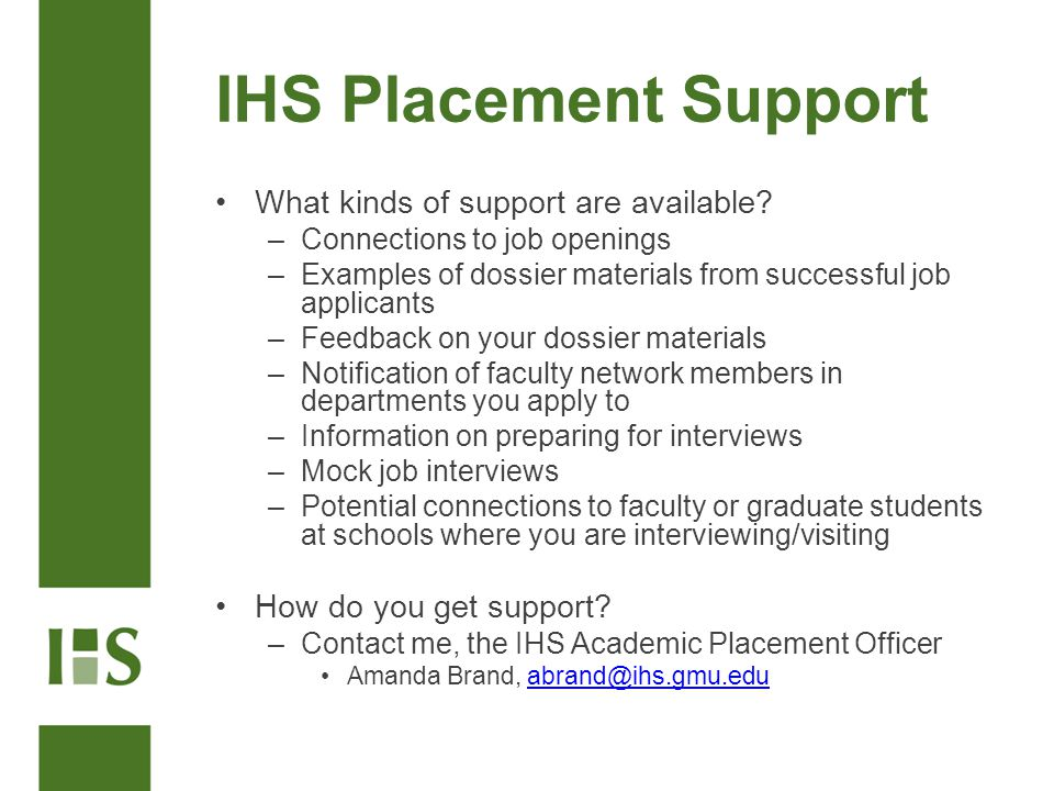 IHS Placement Support What kinds of support are available.