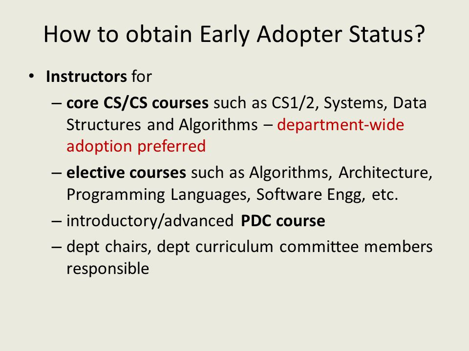 How to obtain Early Adopter Status.