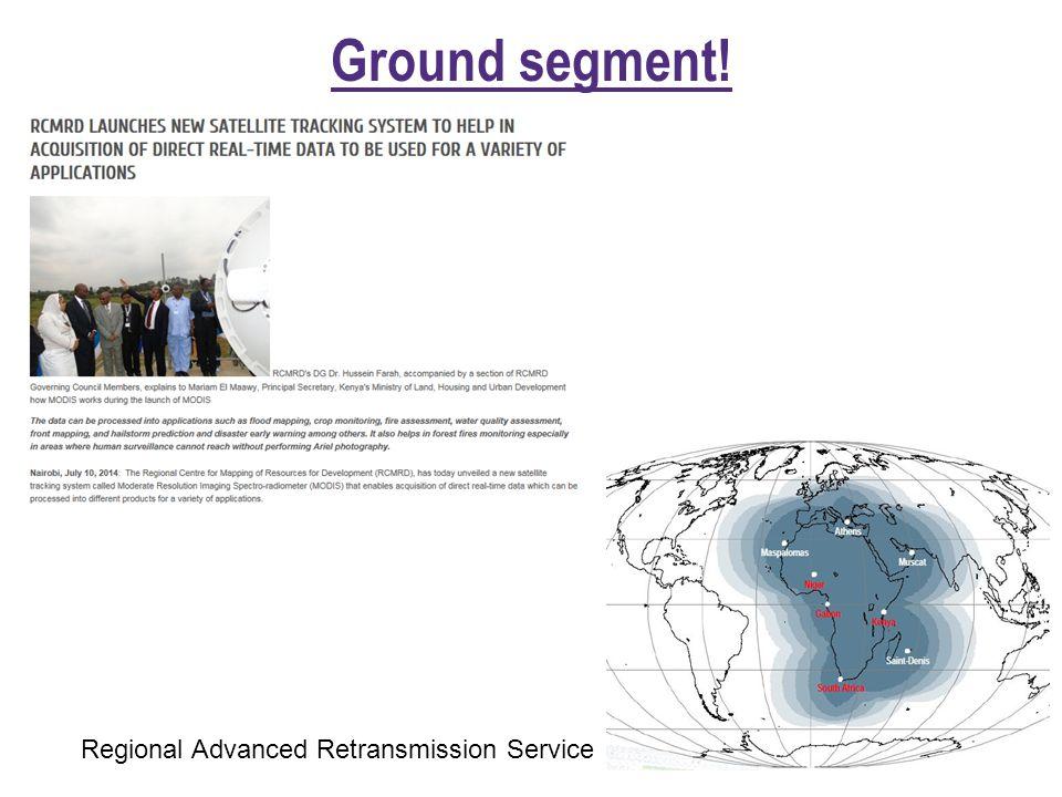 Ground segment! Regional Advanced Retransmission Service