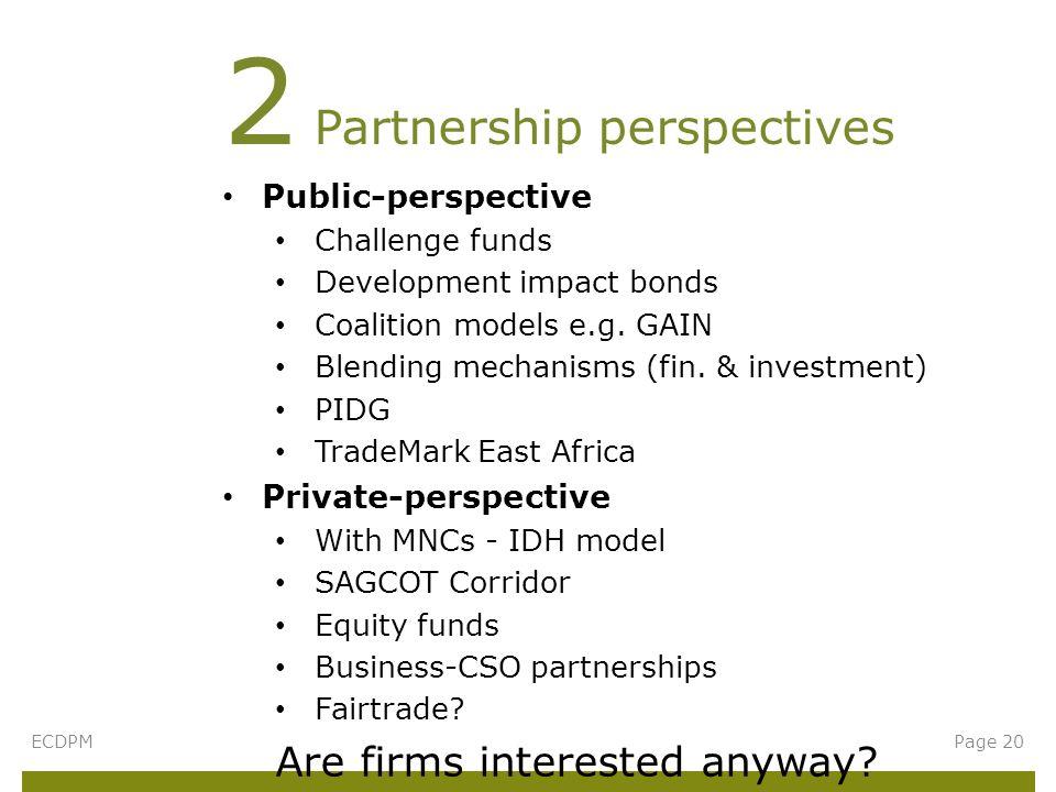 Public-perspective Challenge funds Development impact bonds Coalition models e.g.