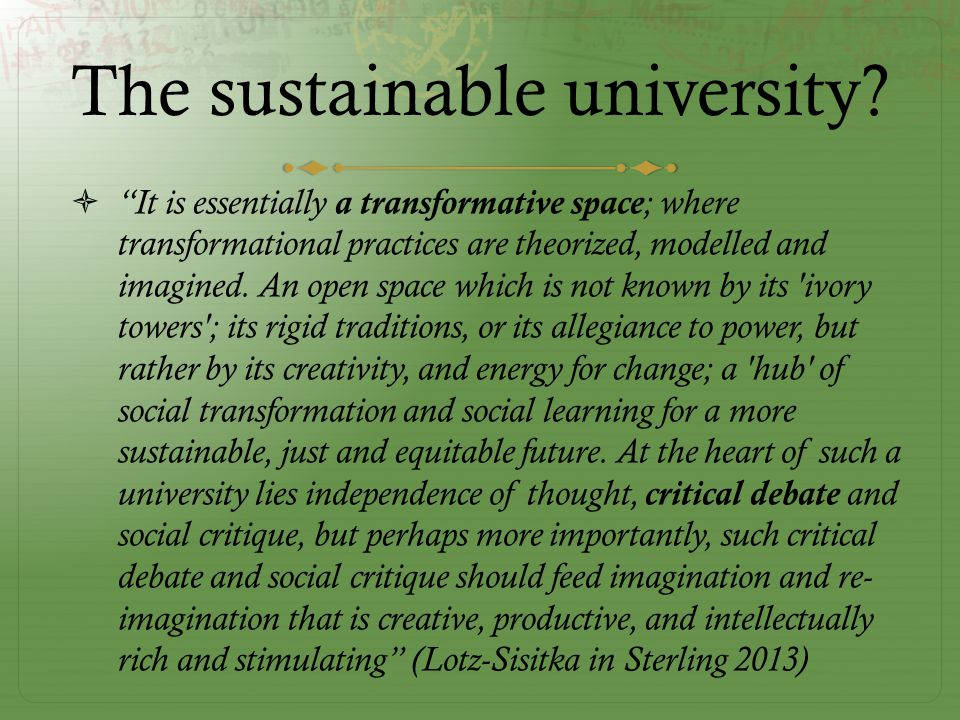 The sustainable university.