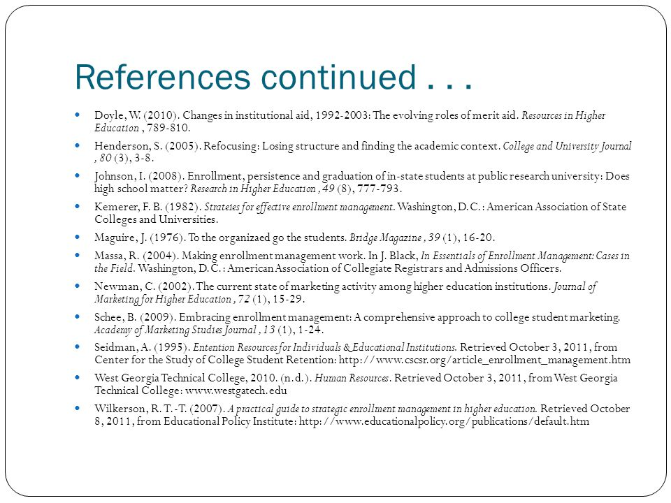 References continued... Doyle, W. (2010).