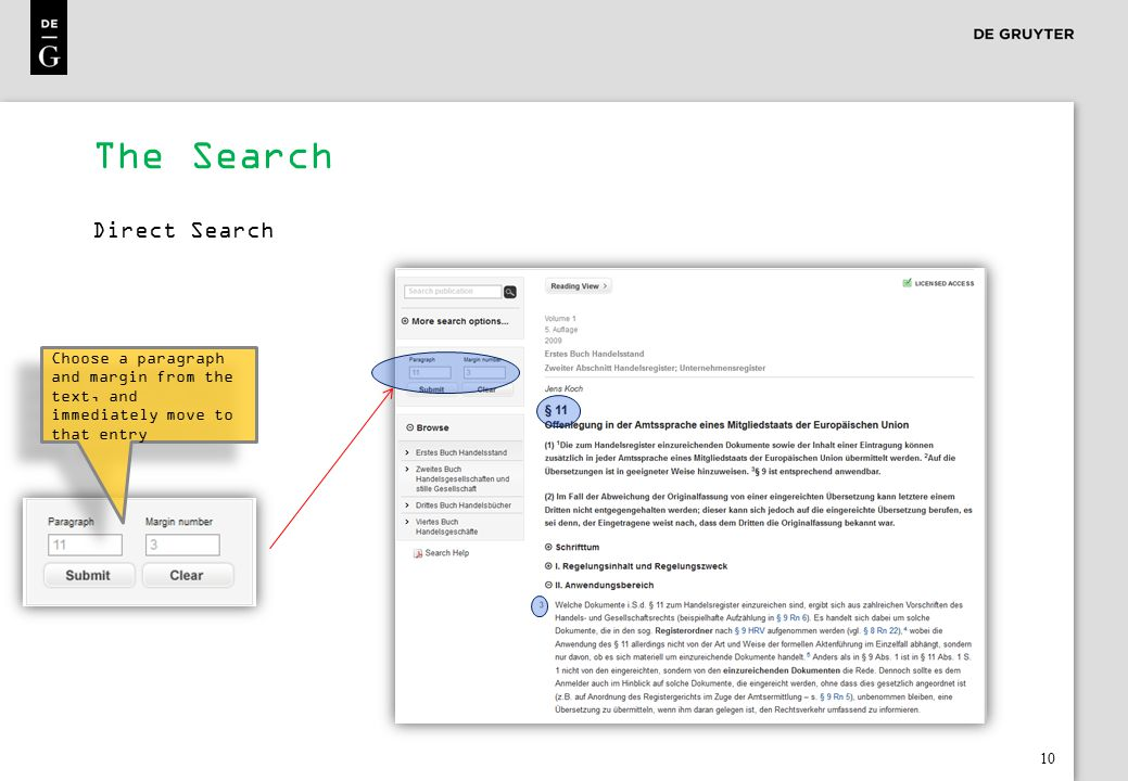 10 The Search Direct Search Choose a paragraph and margin from the text, and immediately move to that entry
