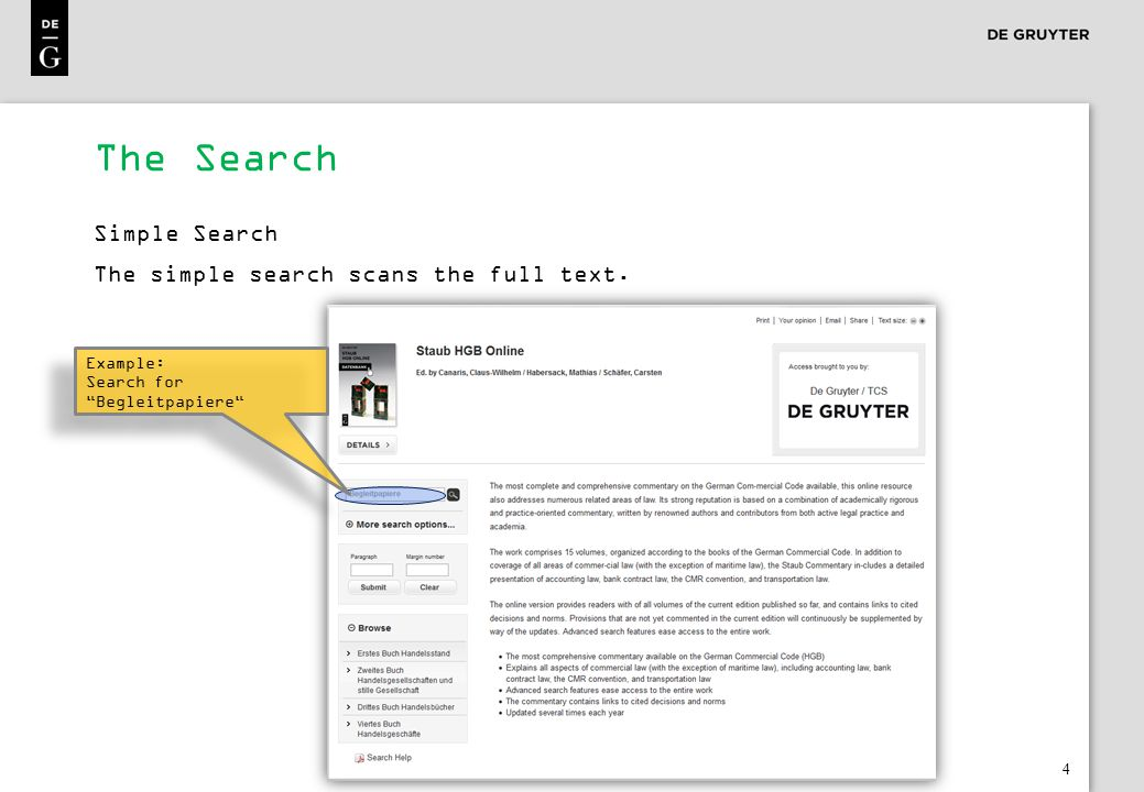 4 The Search Simple Search The simple search scans the full text.