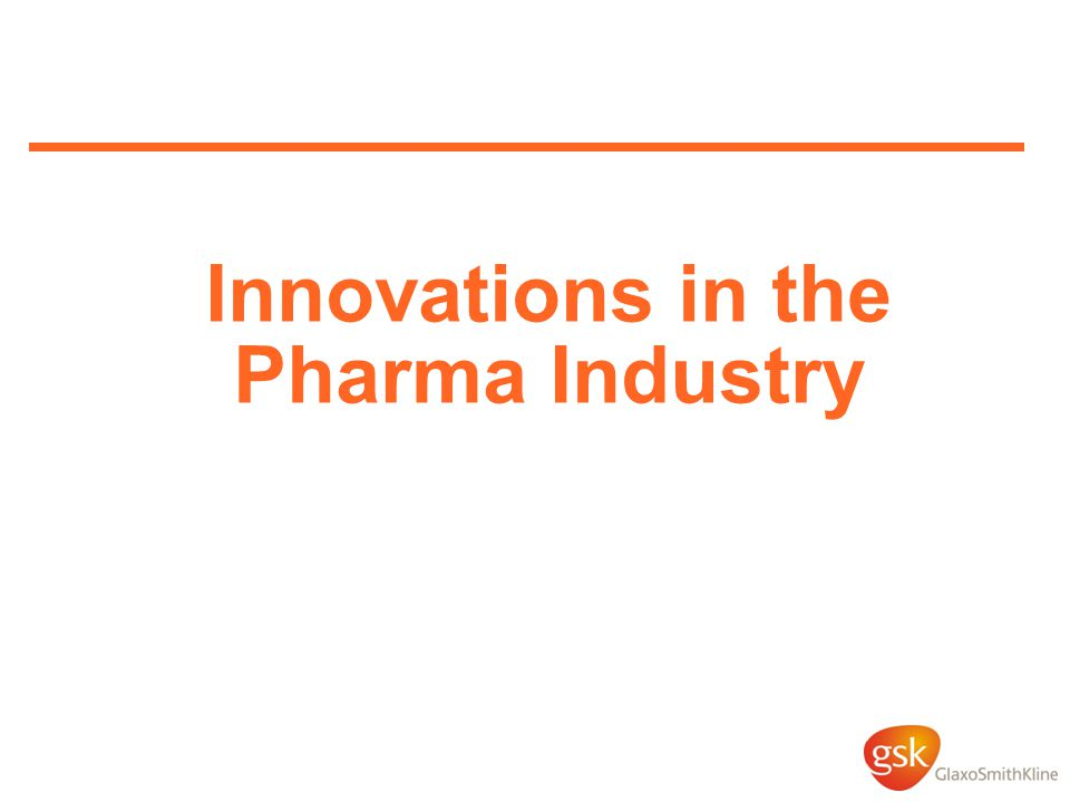 Innovations in the Pharma Industry