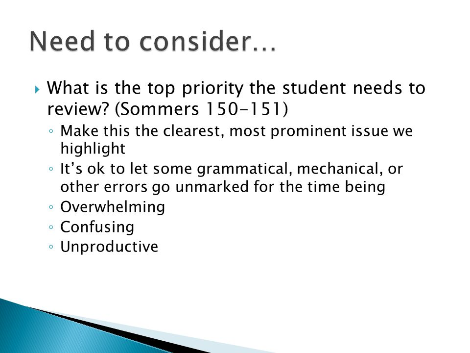  What is the top priority the student needs to review.