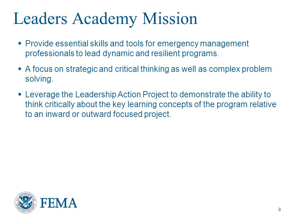 Presenter's Name/Title April 29, 2014 EMI Leaders Academy Mission  Provide essential skills and tools for emergency management professionals to lead dynamic and resilient programs.