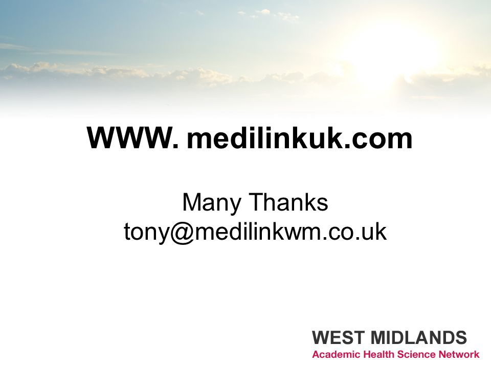 WWW. medilinkuk.com Many Thanks tony@medilinkwm.co.uk