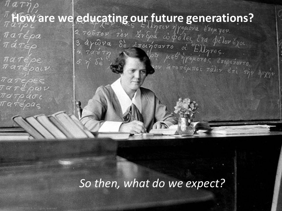 How are we educating our future generations. © ETSI 2014.