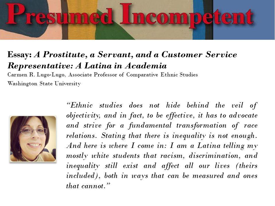 Essay: A Prostitute, a Servant, and a Customer Service Representative: A Latina in Academia Carmen R.