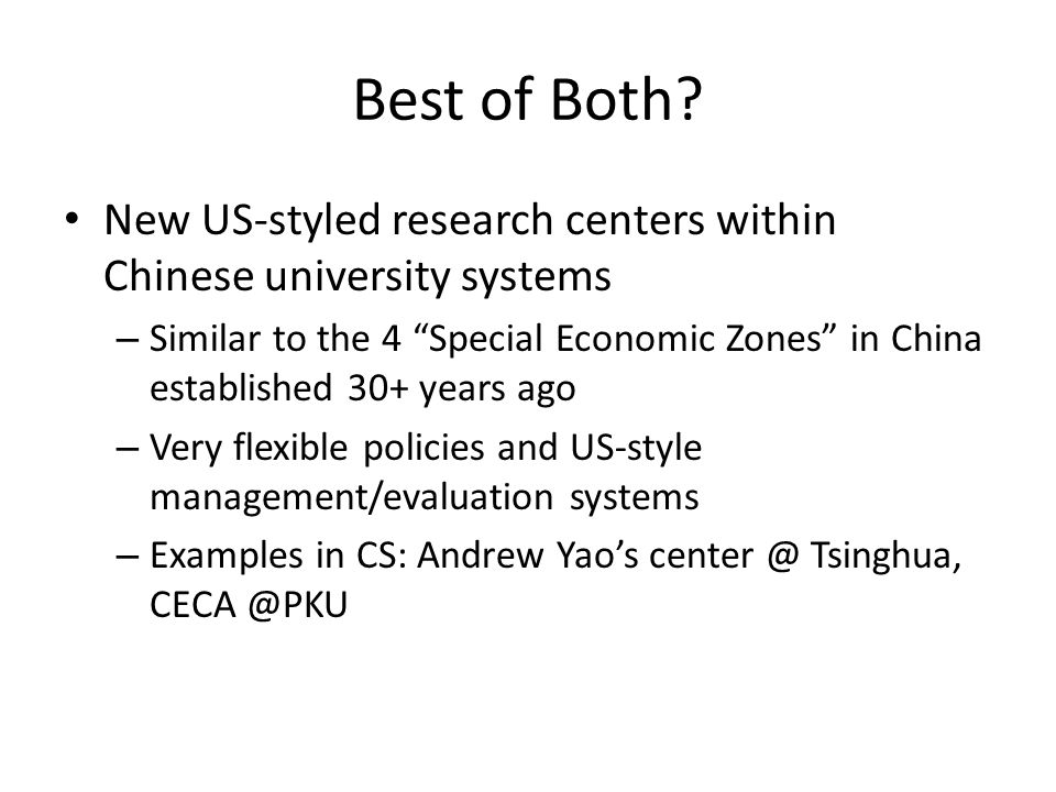 "Best of Both? New US-styled research centers within Chinese university systems – Similar to the 4 ""Special Economic Zones"" in China established 30+ ye"
