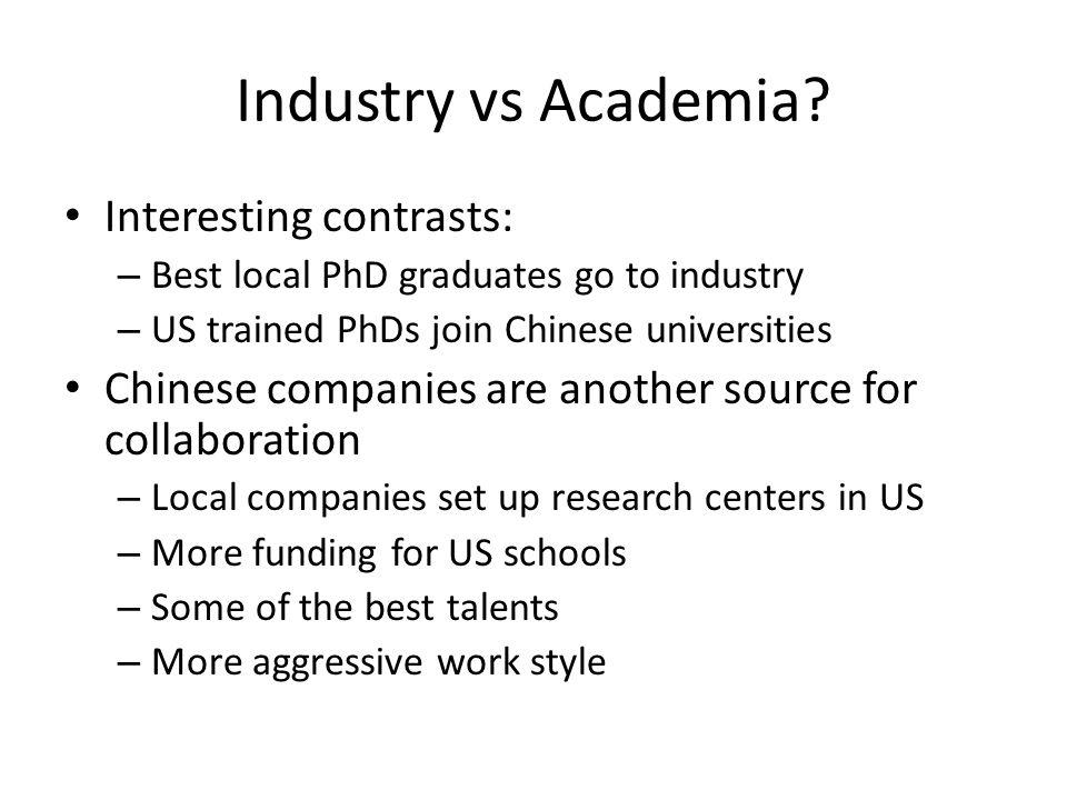 Industry vs Academia.