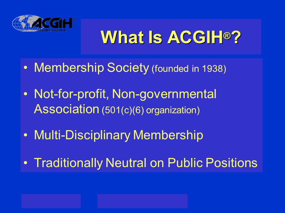 What Is ACGIH ® .