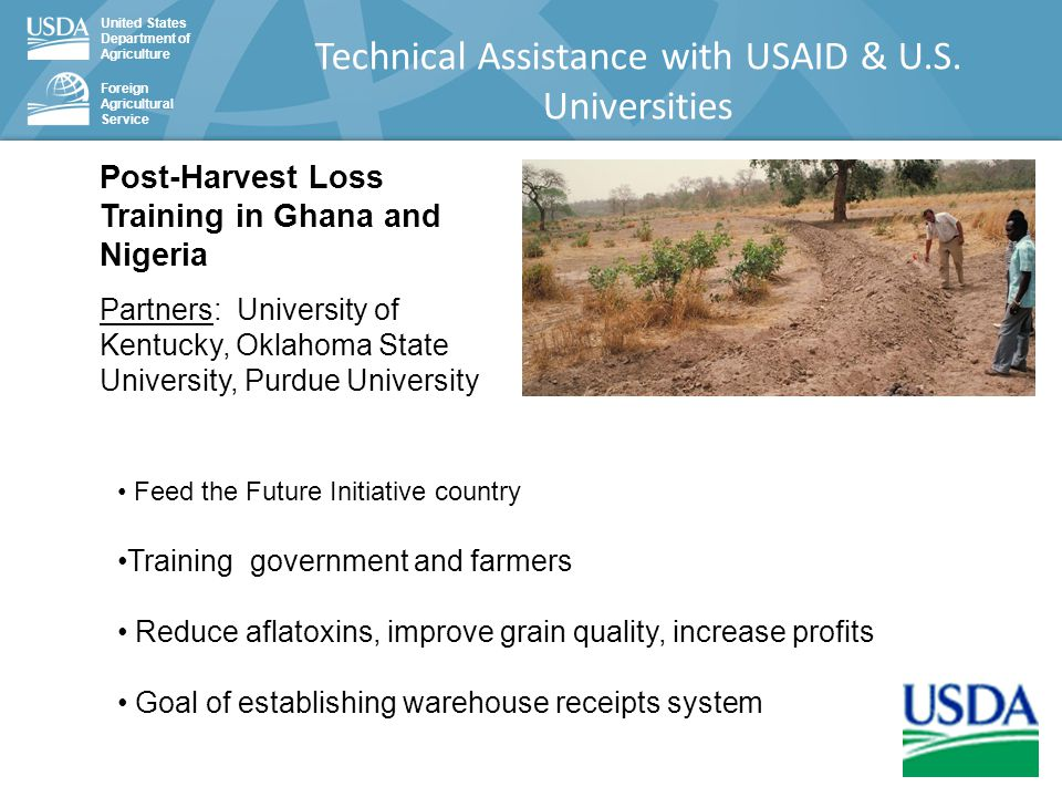 United States Department of Agriculture Foreign Agricultural Service Technical Assistance with USAID & U.S.