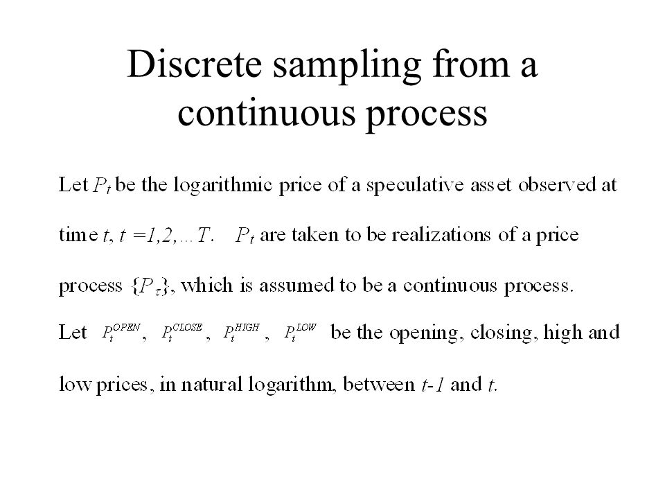 Discrete sampling from a continuous process
