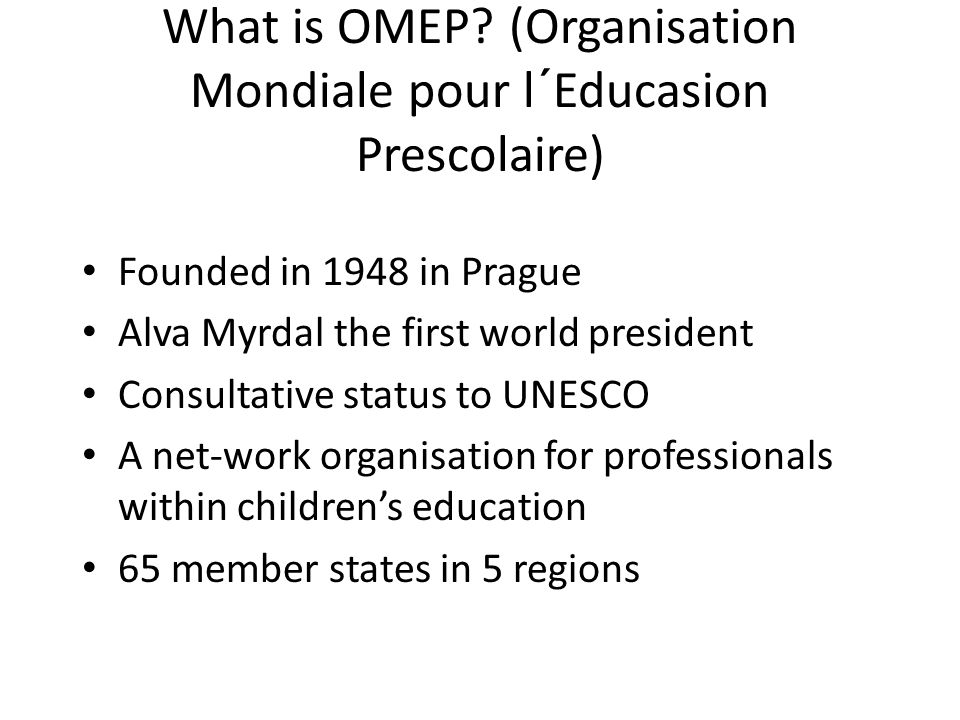 What is OMEP.