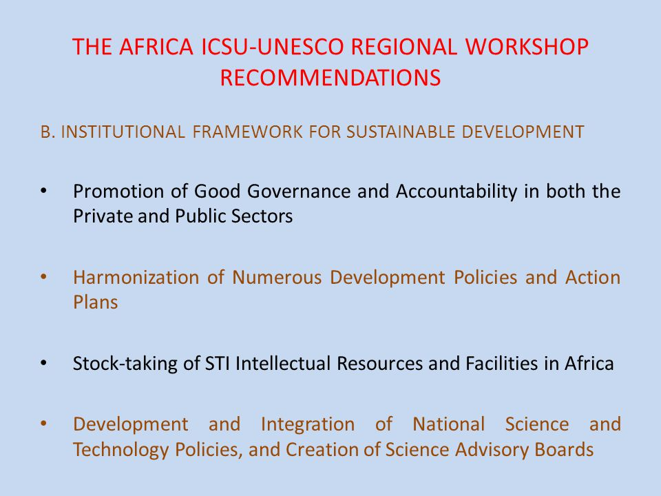THE AFRICA ICSU-UNESCO REGIONAL WORKSHOP RECOMMENDATIONS B.