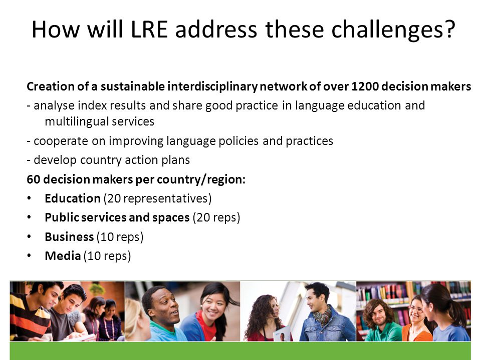 How will LRE address these challenges.