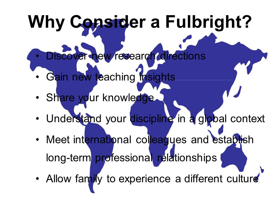 Why Consider a Fulbright.