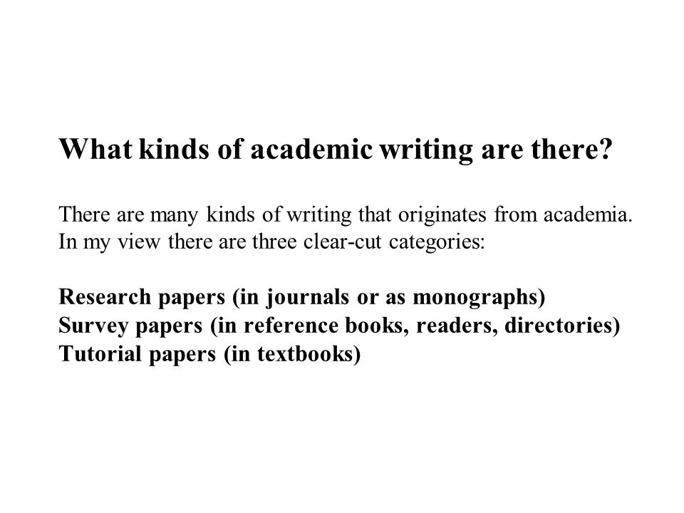 What kinds of academic writing are there.