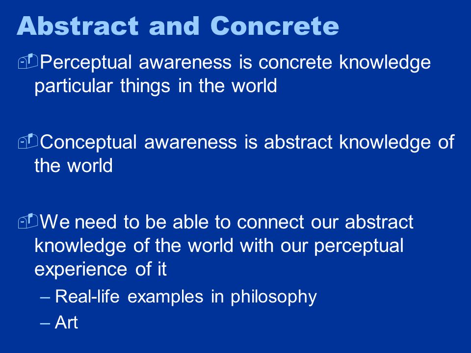 Abstract and Concrete Art is a concretization of metaphysics.