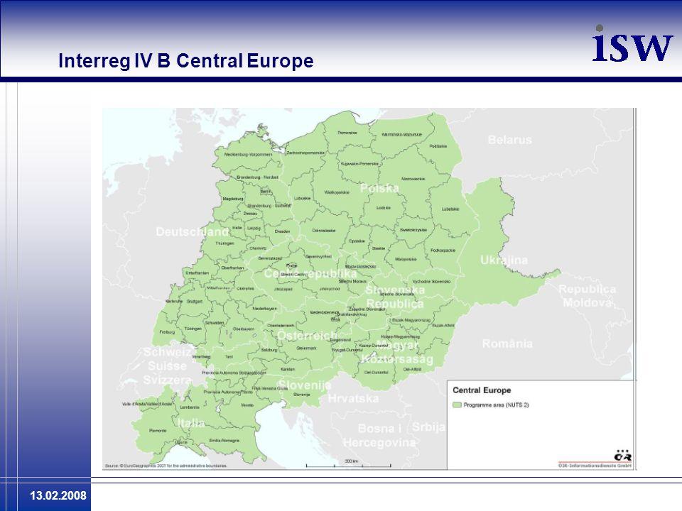 13.02.2008 Interreg IV B Central Europe