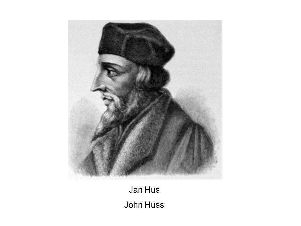 Jan Hus John Huss