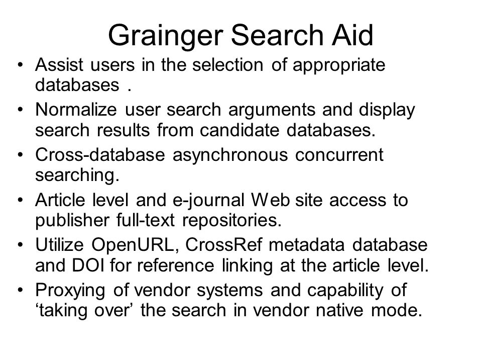 Grainger Search Aid Assist users in the selection of appropriate databases.