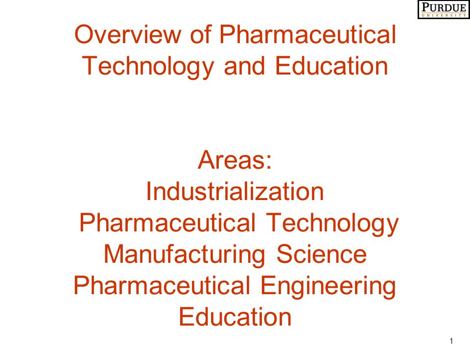 22 Status of Pharmaceutical Technology HISTORICAL DATA DERIVED FROM TRIAL-N-ERROR EXPERIMENTATION HEURISTIC RULES Rules of Thumb EMPIRICAL MODELS MECHANISTIC MODELS Rules Current Level of Knowledge Desired Level of Knowledge