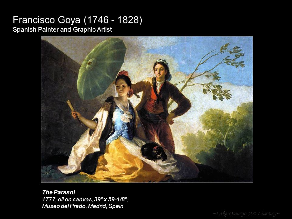 "~Lake Oswego Art Literacy~ Francisco Goya (1746 - 1828) Spanish Painter and Graphic Artist The Parasol 1777, oil on canvas, 39"" x 59-1/8"", Museo del P"