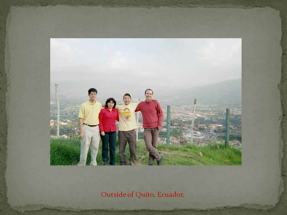 Outside of Quito, Ecuador.