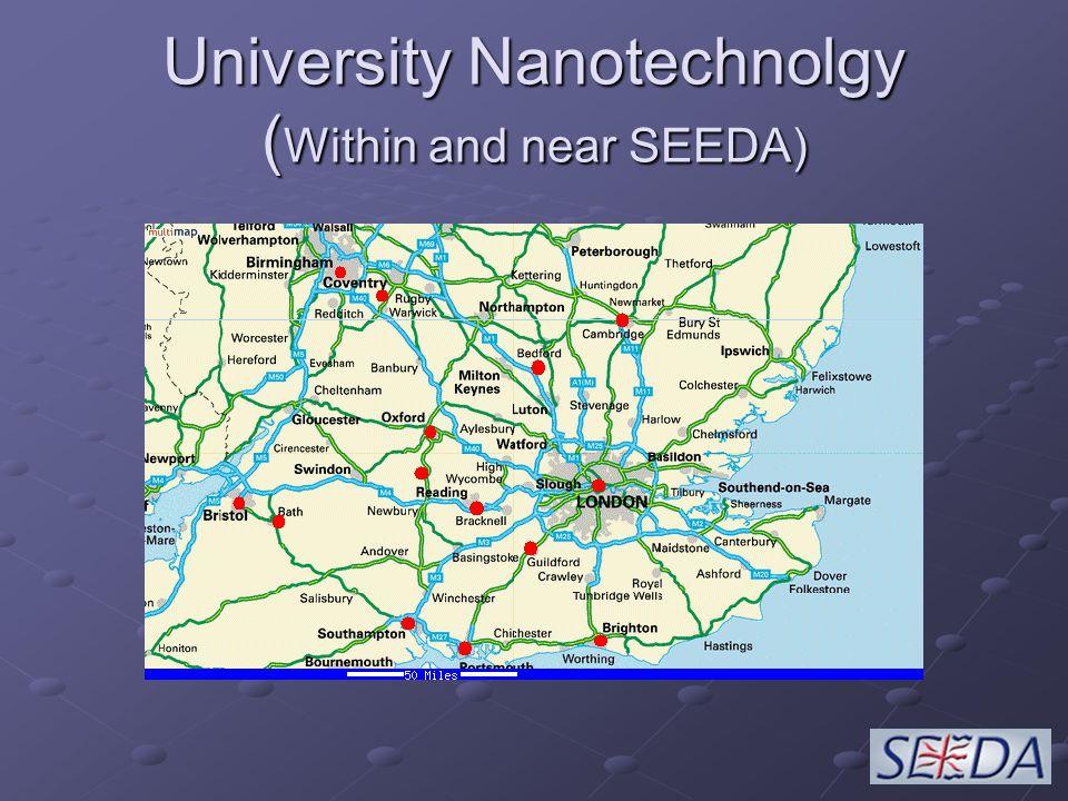 University Nanotechnolgy ( Within and near SEEDA)