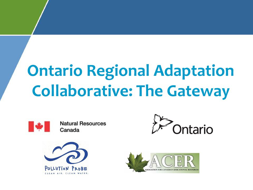 Ontario Regional Adaptation Collaborative: The Gateway