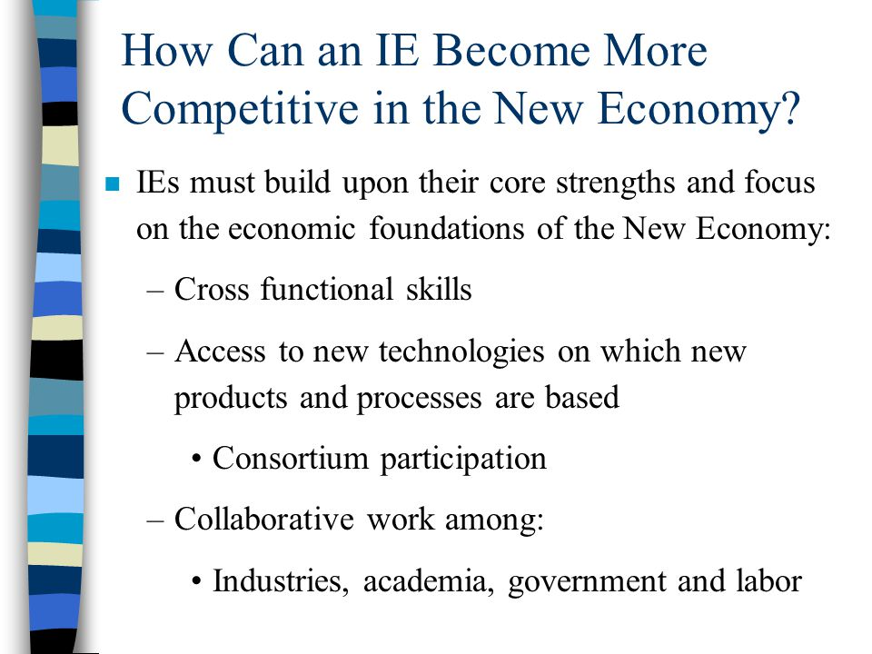 How Can an IE Become More Competitive in the New Economy.
