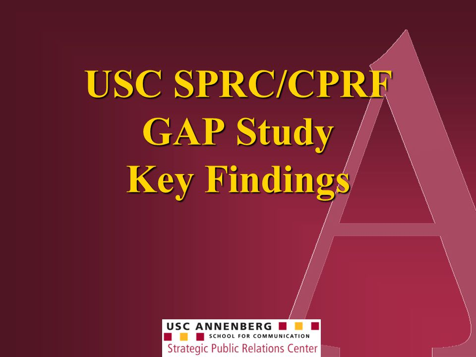 USC SPRC/CPRF GAP Study Key Findings