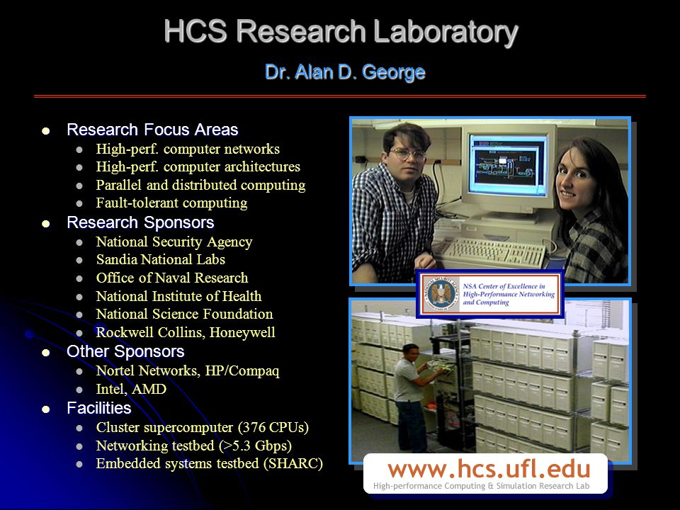 HCS Research Laboratory Dr. Alan D. George Research Focus Areas Research Focus Areas High-perf.