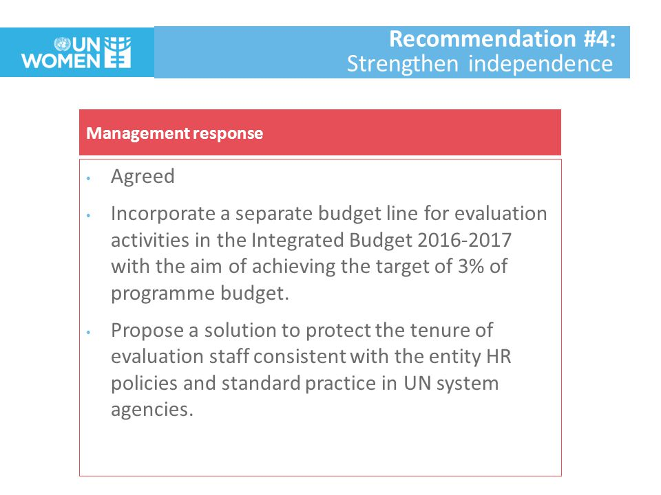 Agreed Under the guidance of the GEAC, EDO & IEO will lead the internal review of the Evaluation Policy in 2016 taking into account the external assessments completed by UNEG, JIU and MOPAN; GEAC recommendations; and policy recommendations emanating from the SDGs, QCPR, GA resolution on evaluation and any other relevant policy recommendations.